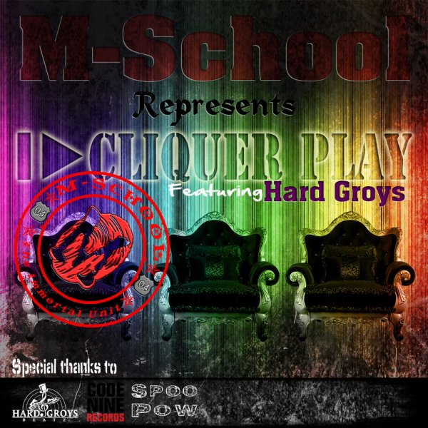 M-School - Cliquer Play(Feat. Hard Groys) - Audio & Lyrics