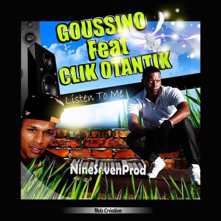 NineSeven Prod / GOUSSINO ft KLIK OTANTIK-Listen_To_Me (2014)
