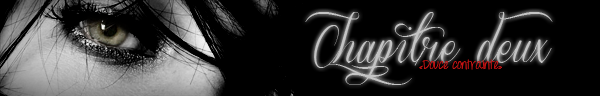 ♣ Chapitre deux : Douce contrainte [27 octobre 2013]