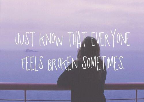 Il faut avoir le coeur brisé de temps en temps. C'est bon signe. Signe qu'on a essayé.