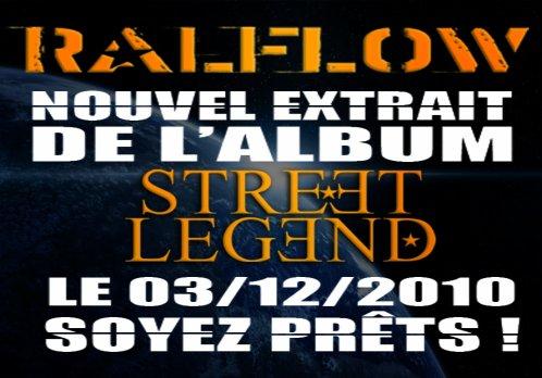 NOUVEL EXTRAIT DE L'ALBUM STREET LEGEND EN ECOUTE LE VENDREDI 03 DECEMBRE !!!
