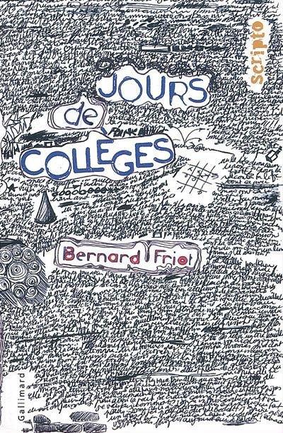 Jours de collèges ~ Bernard Friot