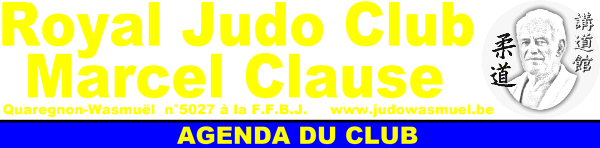 ...Blog d'information du Royal Judo Club Marcel Clause...