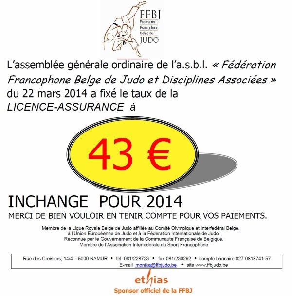 Les montants de la licence et de la cotisation fédérale suite à la décision de l'A.G.O. du 22 mars 2014...