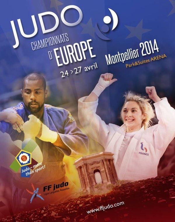 Les Championnats d'Europe de Judo 2014 à Montpellier du 24 au 27 avril 2014...