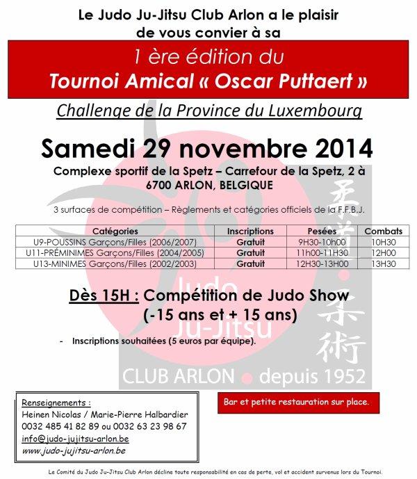 "Invitation... Au premier Tournoi Amical 2014 ""Oscar Puttaert"" organisé par le Judo Ju-Jitsu Club Arlon..."