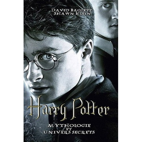 Livre : Harry Potter, mythologie et univers secrets