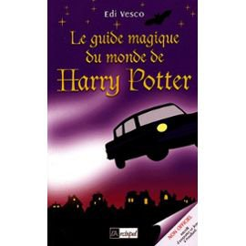 Livre : Le Guide magique du monde de Harry Potter de Edi Vesco (3)