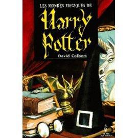 Livre : Les mondes magiques d'Harry Potter David Colbert
