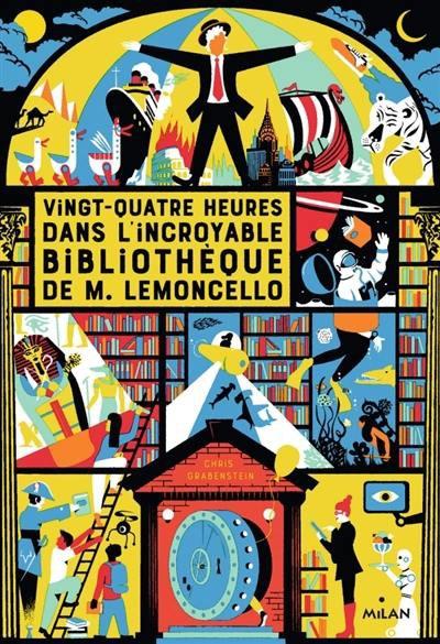 24 h dans l'incroyable bibliothèque de Mr.lemoncello