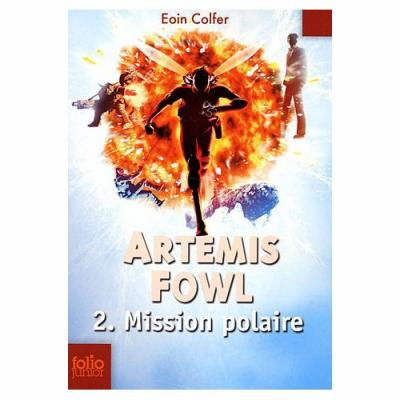 Artémis Fowl mission polaire / Tome 2