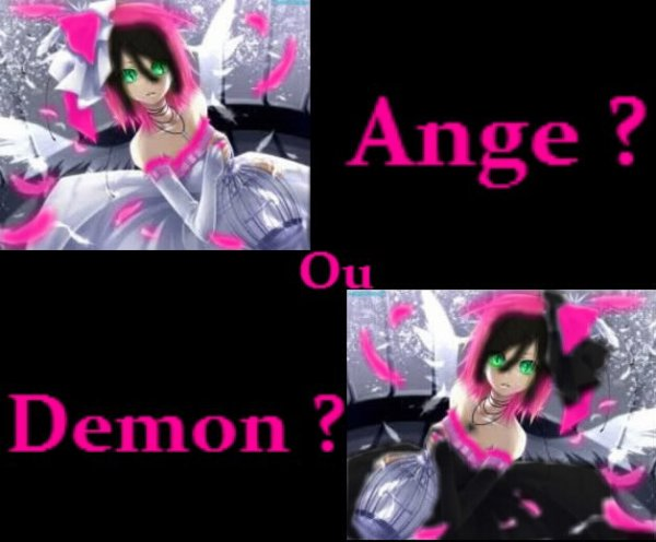 Ange ou Demon ? ^^