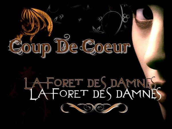 La Forêt Des Damnés Tome 1