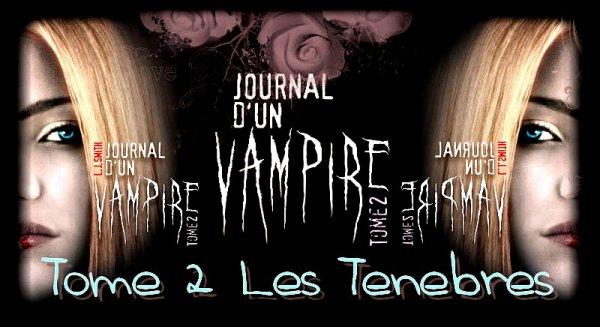Le Journal D'un Vampire Tome 2 : Les Ténèbres