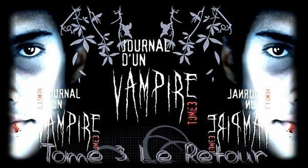 Le Journal D'un Vampire Tome 3 : Le Retour