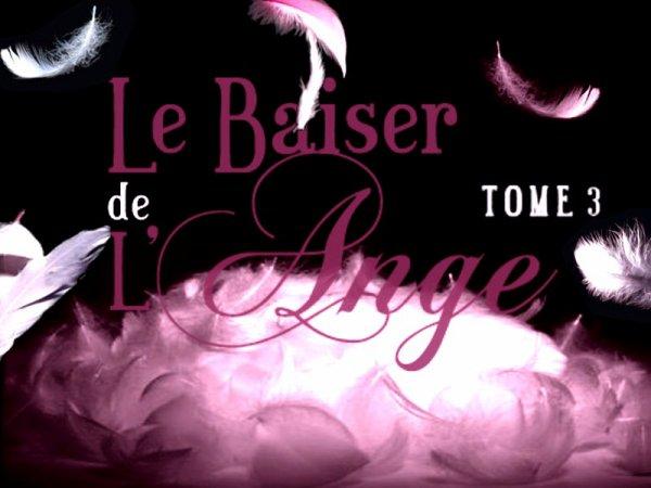 Le Baiser De L'ange Tome 3 : Âmes Soeurs