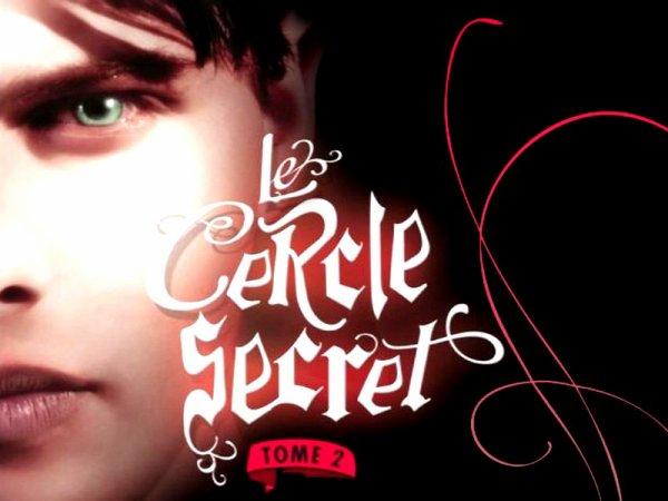 Le Cercle Secret Tome 2 : Captive