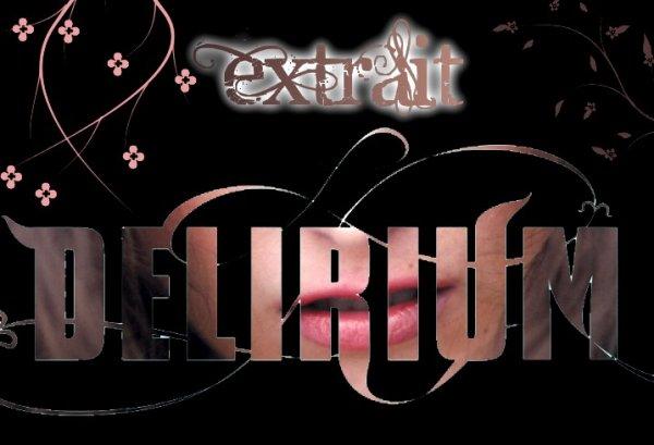 Extrait : Delirium