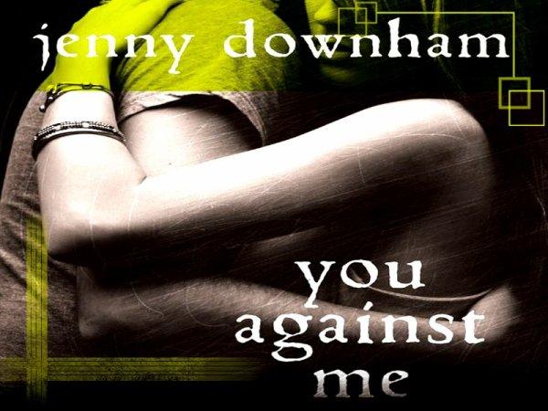 Coup De Coeur : You Against Me