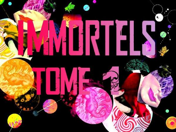 Immortels Tome 1 : La Chute