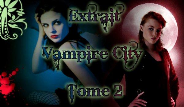 Extrait : Vampire City Tome 2