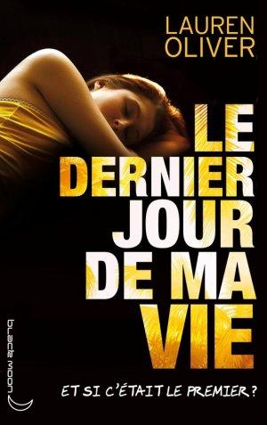 Extrait : Le Dernier Jour De Ma Vie