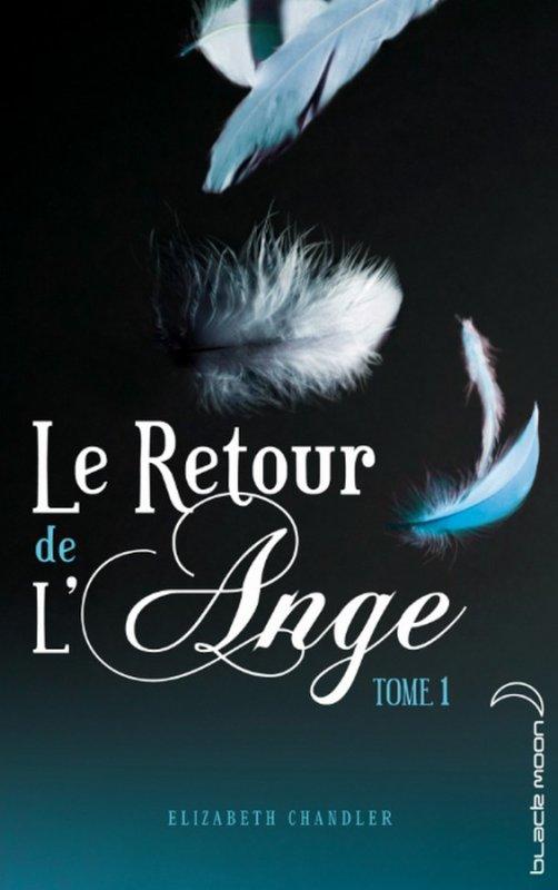 Extrait : Le Retour De L'ange Tome 1