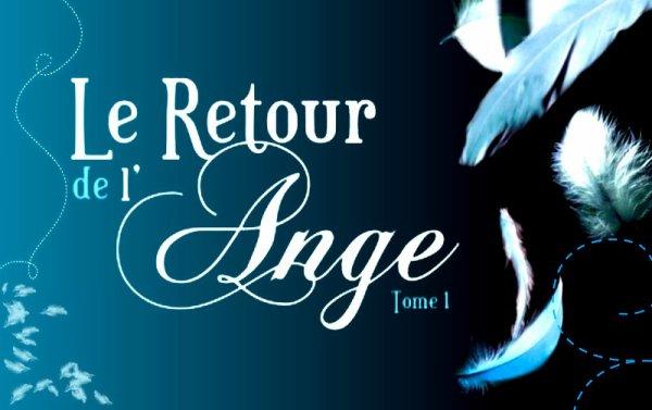 Le Retour De L'ange Tome 1 : Le Baiser