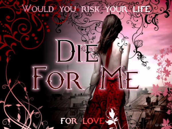 Revenants Tome 1 : Die For Me