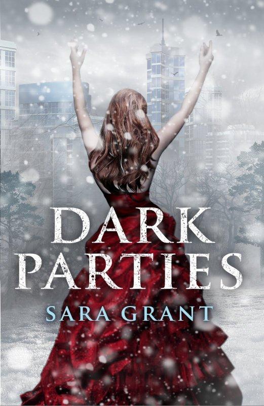 Présentation : Dark Parties de Sara Grant