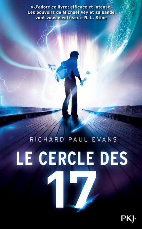 PRÉSENTATION : LE CERCLE DES 17 T.1 de Richard Paul Evans