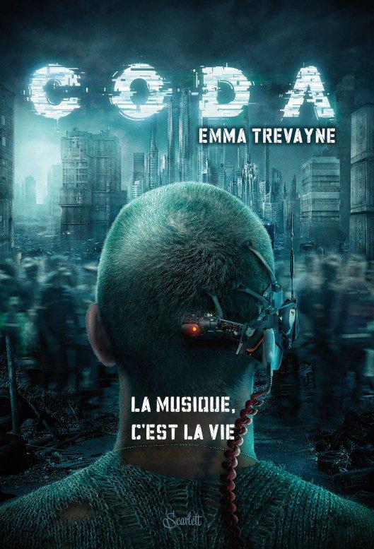 PRÉSENTATION : CODA T.1 - CODA d'Emma Trevayne