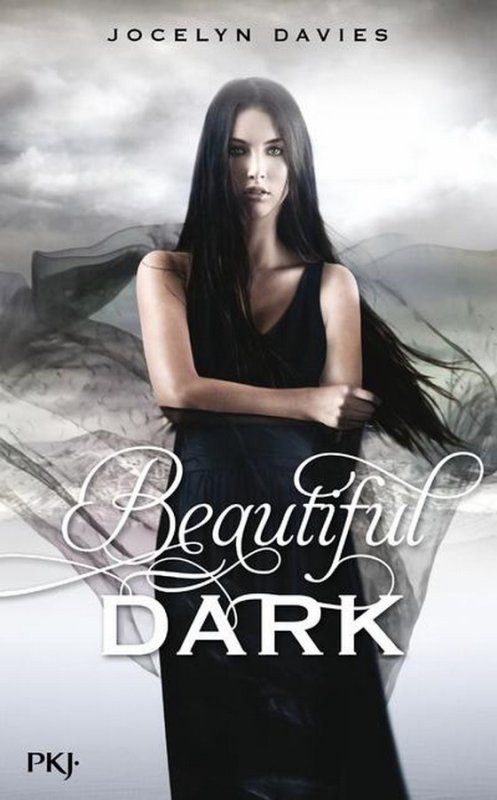 PRÉSENTATION : BEAUTIFUL DARK T.2 de Jocelyn Davies