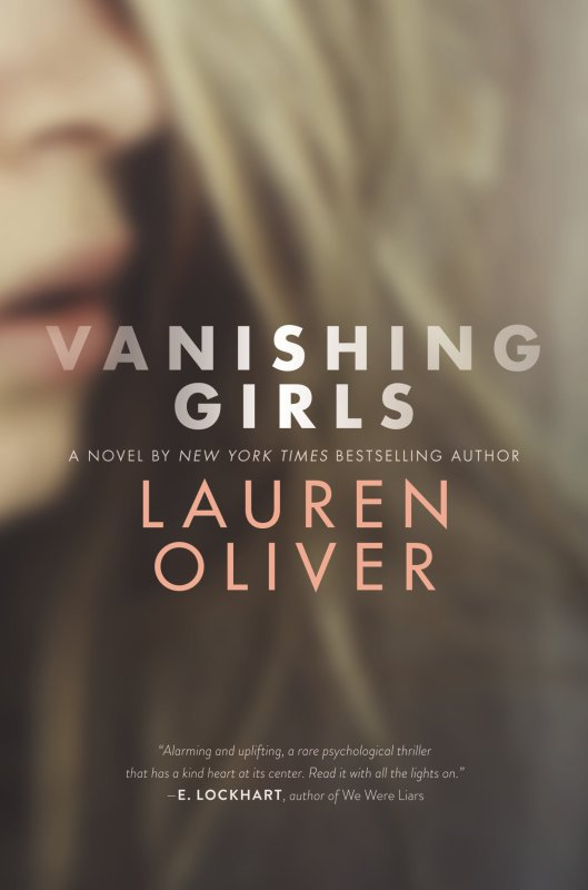 PRÉSENTATION : VANISHING GIRLS de Lauren Oliver