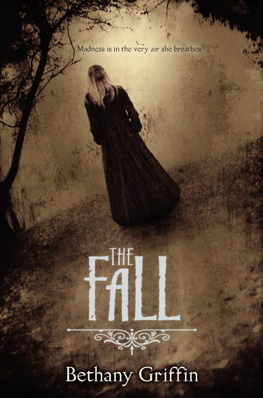 PRÉSENTATION : THE FALL de Bethany Griffin