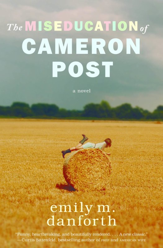 PRÉSENTATION : THE MISEDUCATION OF CAMERON POST d'Emily M. Danforth