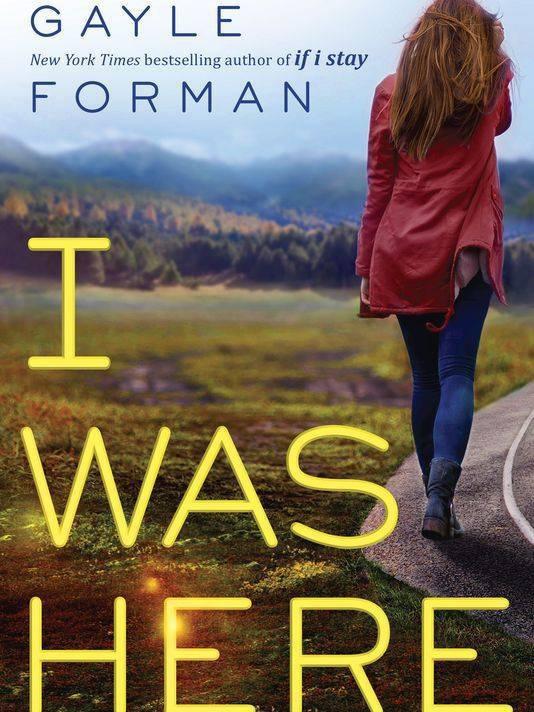 PRÉSENTATION : I WAS HERE de Gayle Forman