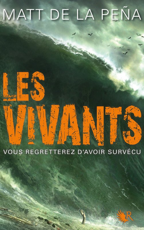PRÉSENTATION : LES VIVANTS T.2 - THE HUNTED de Matt de la Peña