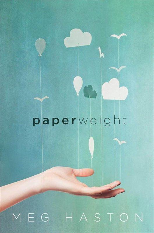 PRÉSENTATION : PAPERWEIGHT de Meg Haston