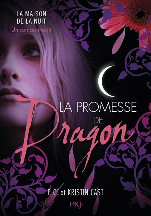 PRÉSENTATION : LA MAISON DE LA NUIT - LA PROMESSE DE DRAGON de P.C. et Kristin Cast