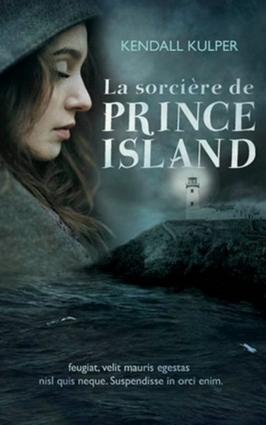 PRÉSENTATION : LA SORCIÈRE DE PRINCE ISLAND de Kendall Kulper