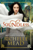 PRÉSENTATION : SOUNDLESS de Richelle Mead
