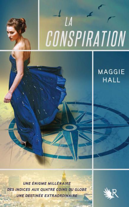 PRÉSENTATION : LA CONSPIRATION T.1 - LA CONSPIRATION de Maggie Hall