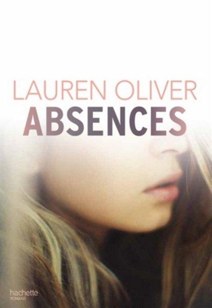 PRÉSENTATION : ABSENCES de Lauren Oliver