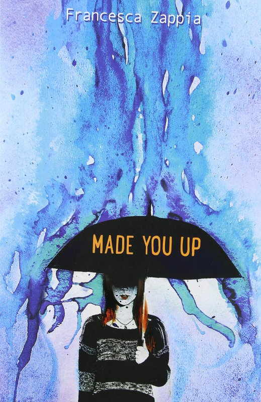 PRÉSENTATION : MADE YOU UP de Francesca Zappia