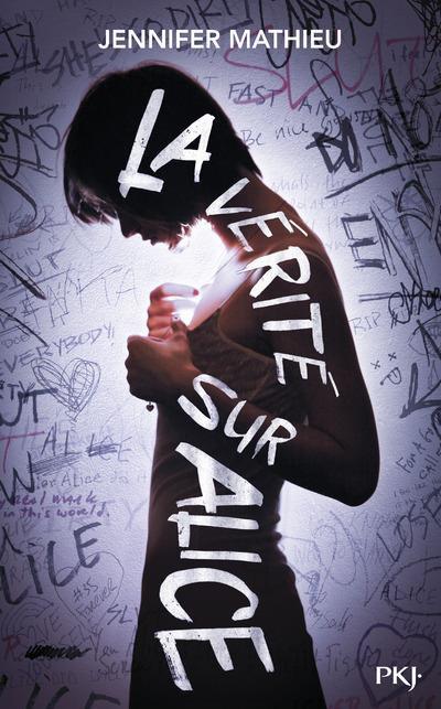 PRÉSENTATION : LA VÉRITÉ SUR ALICE de Jennifer Mathieu