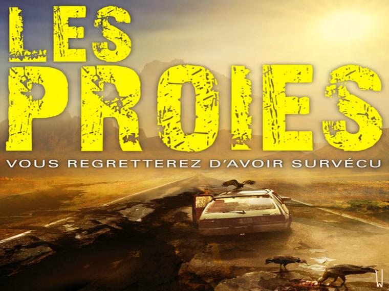 LES VIVANTS T.2 : LES PROIES