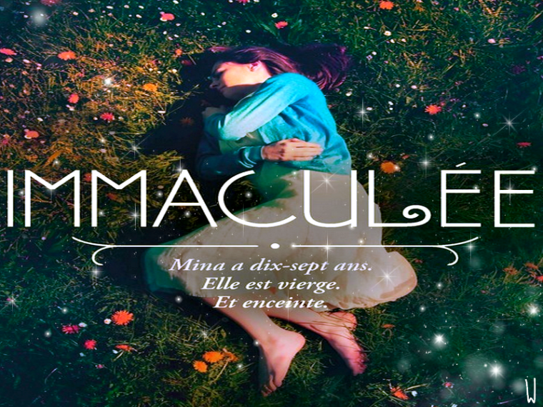 IMMACULÉE T.1 : IMMACULÉE