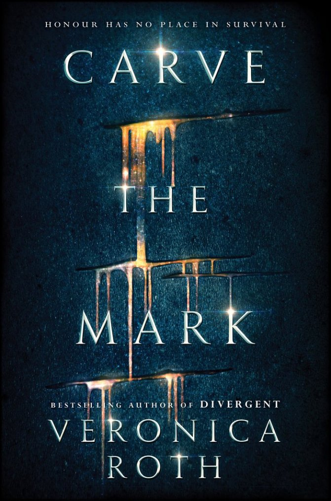PRÉSENTATION : CARVE THE MARK T.1 - CARVE THE MARK de Veronica Roth
