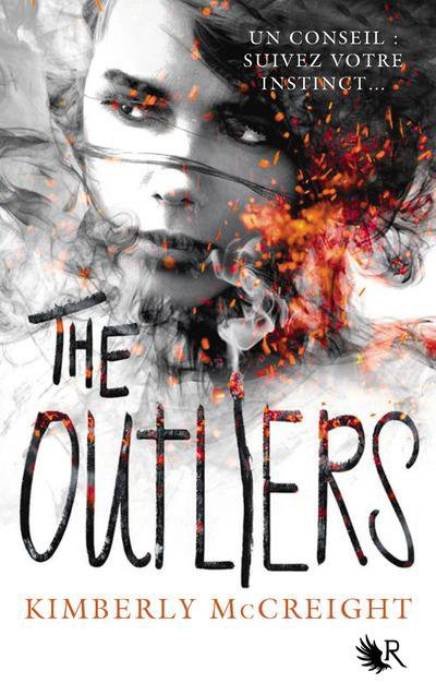 PRÉSENTATION : THE OUTLIERS T.1 - THE OUTLIERS de Kimberly McCreight